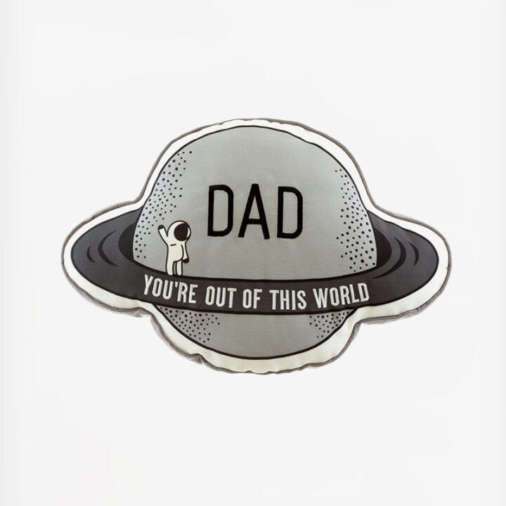 Μαξιλάρι Dad you are out of this world
